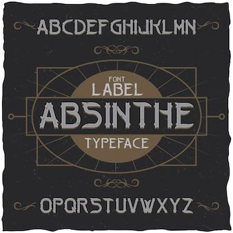 Fuente de etiqueta de absenta y diseño de etiqueta de muestra con decoración.