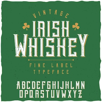 Fuente de etiqueta y diseño de etiqueta de muestra con decoración. fuente vintage, buena para usar en cualquier etiqueta de estilo vintage de bebidas alcohólicas: absenta, whisky, ginebra, ron, whisky, bourbon, etc.