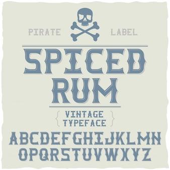 Fuente de etiqueta fina de whisky / tipografía vintage para bebidas alcohólicas