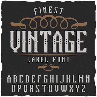 Fuente de etiqueta vintage. bueno para usar en cualquier diseño de etiqueta clásico.