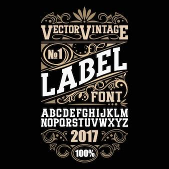 Fuente de etiqueta vintage. estilo de etiqueta de alcohol.
