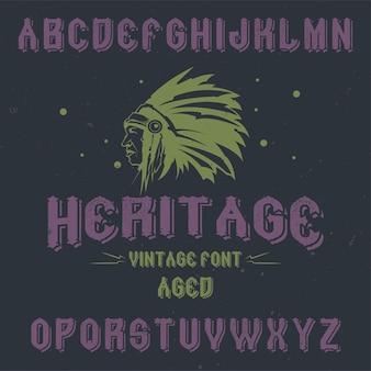 Fuente de etiqueta vintage llamada heritage
