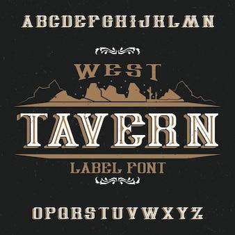 Fuente de etiqueta vintage llamada tavern