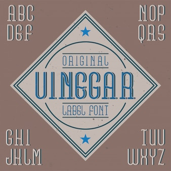 Fuente de etiqueta vintage llamada vinagre. bueno para usar en cualquier etiqueta creativa.
