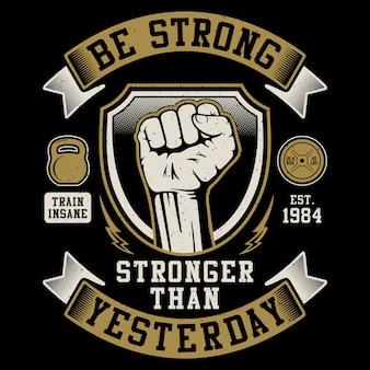 Sé fuerte, más fuerte que ayer - gimnasio, deporte, ilustración