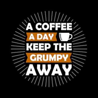 Funny coffee quote y diciendo