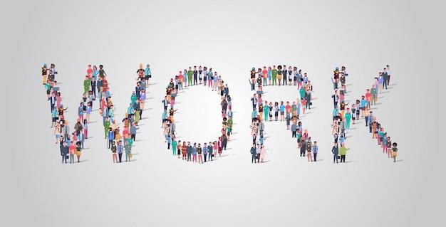La gente se reúne en forma de palabra de trabajo