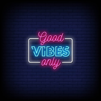 Good vibes only neon signs style text