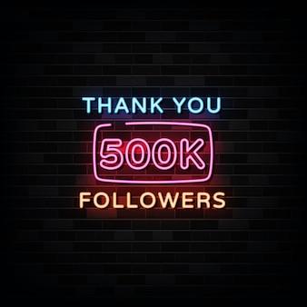 Gracias 500000 seguidores letreros de neón. plantilla de diseño estilo neón