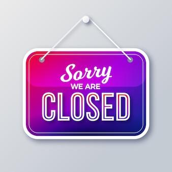Gradiente lo siento, estamos letrero cerrado