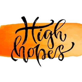 Grandes esperanzas. letras de mano de vector. cita moderna inspirada en letras a mano. frase de caligrafía imprimible diseño de camiseta de impresión