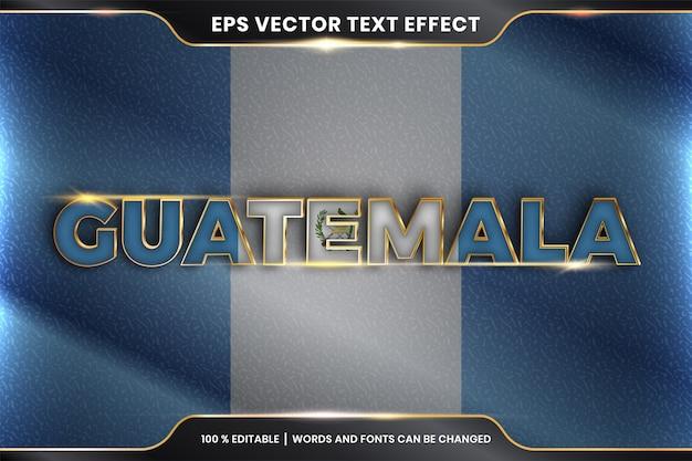 Guatemala con su bandera nacional del país, efecto de texto editable con estilo de color dorado