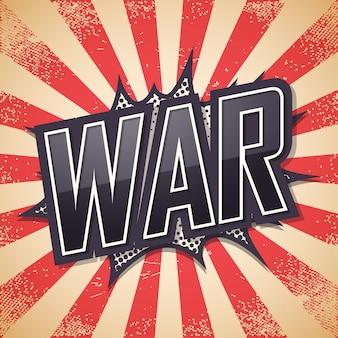 Guerra, texto de burbujas de discurso, fondo retro