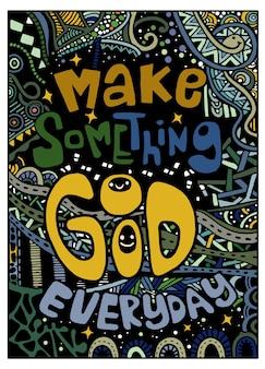 Hacer algo bueno todos los días, cita inspirada