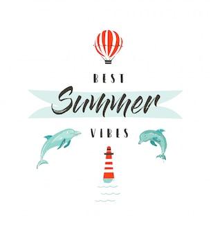 Handdrawn resumen horario de verano divertido ilustración logotipo o cartel con delfines, globo aerostático, faro y cita de tipografía moderna best summer vibes sobre fondo blanco.