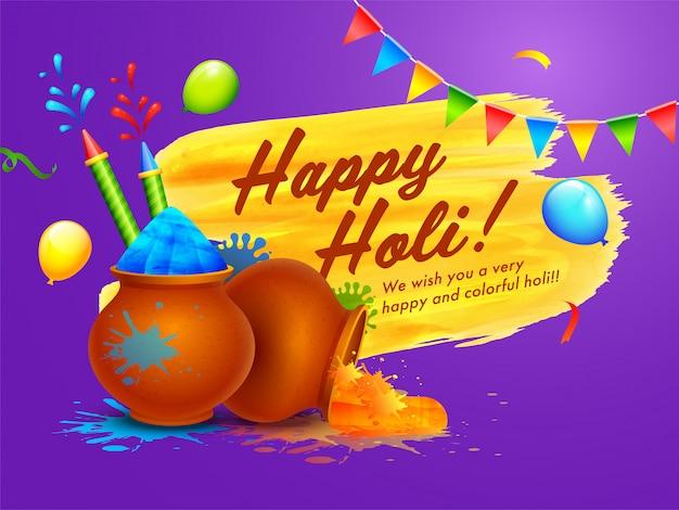 Happy holi celebration wishing card con polvo (gulal) en ollas de barro, globos, pistolas de colores y efecto de trazo de pincel amarillo sobre púrpura.