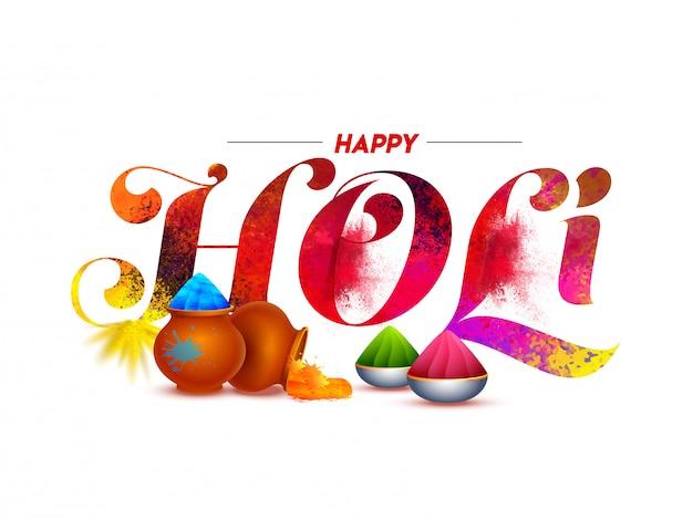 Happy holi font con color splash, ollas de barro y cuencos llenos de polvo (gulal) en blanco.