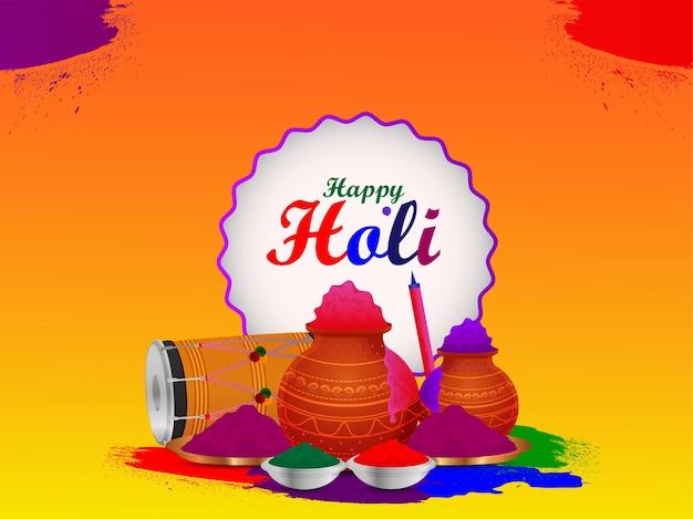 Happy holi con olla de barro colorido y tambor