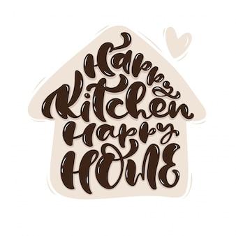 Happy kitchen happy home caligrafía letras
