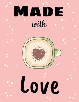 Hecho con amor taza de café con corazón canela en polvo. dibujado a mano postal estilo de dibujos animados
