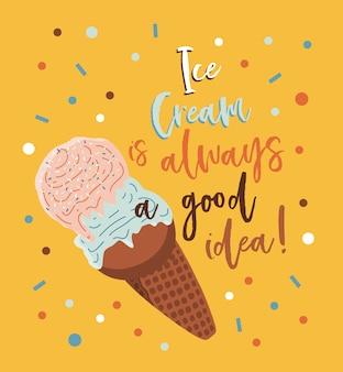 El helado siempre es una buena idea, escribir letras de verano con helado.