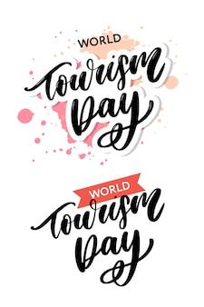 Hermosas letras para el día del turismo. día mundial del turismo.