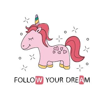 Hermoso lindo unicornio con letras sigue tu sueño - para gráficos de camisetas - lindo gráfico textil simple