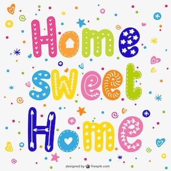 Hogar dulce hogar colorido