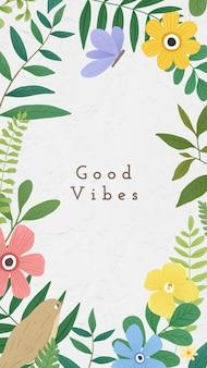 Hojas verdes, flores y frase con