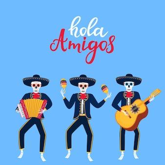 Hola amigos letras dibujadas a mano. dibujos animados de mariachi muertos tocar instrumentos musicales. ilustración de vector de calavera de azúcar. día de la independencia de méxico.