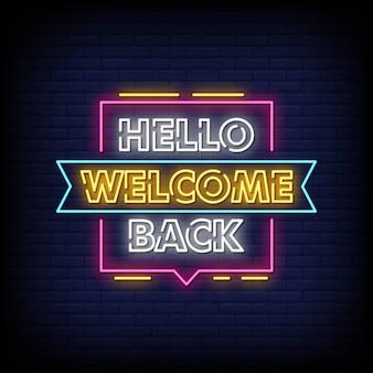 Hola bienvenido de nuevo letreros de neón estilo de texto