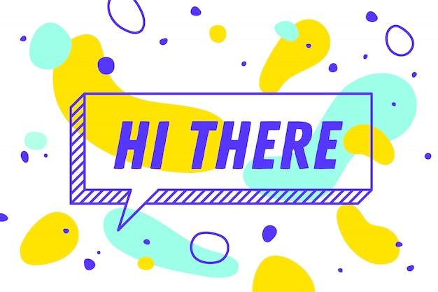 Hola. , bocadillo, cartel y concepto de etiqueta