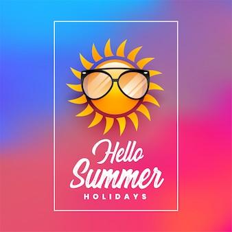 Hola cartel de vacaciones de verano con sol y gafas de sol.