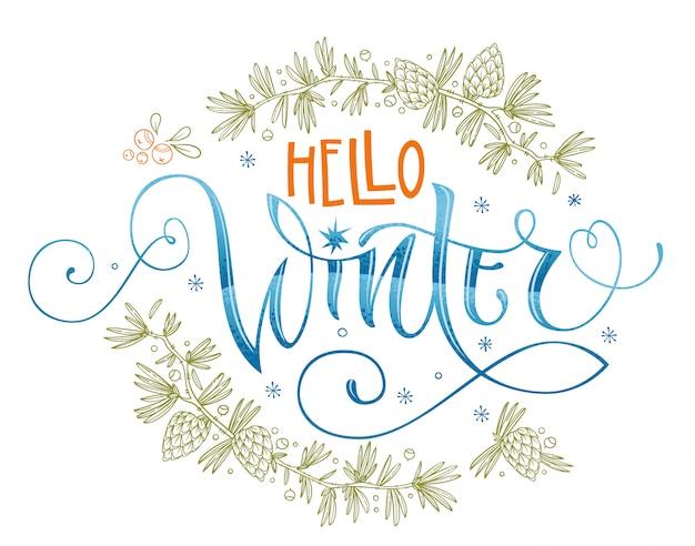 Hola cita de invierno. dibujado a mano caligrafía moderna.