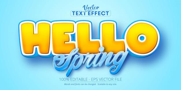Hola efecto de texto editable de estilo de dibujos animados de primavera