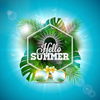 Hola ilustración de verano con letra de tipografía y hojas tropicales.