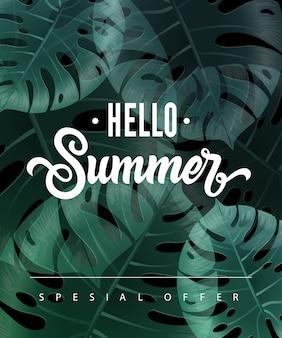 Hola letras de oferta especial de verano con hojas tropicales.
