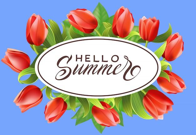 Hola letras de verano en marco oval con tulipanes. oferta de verano o publicidad de venta