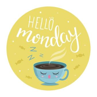 Hola lunes