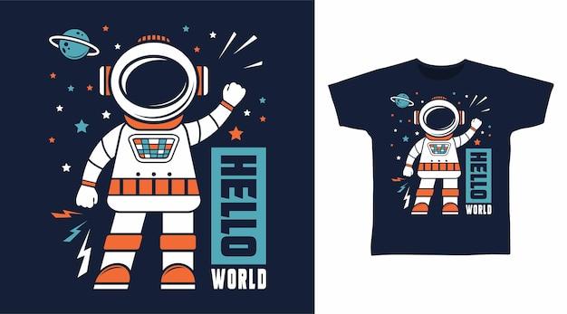 Hola mundo concepto de diseño de camiseta de astronauta