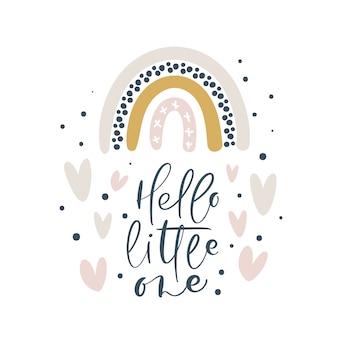 Hola pequeño el arcoiris caligrafía letras texto e ilustración arcoiris