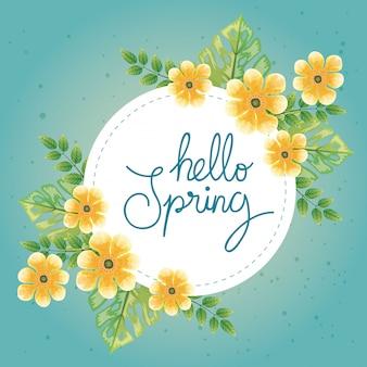Hola primavera con decoración de flores y hojas