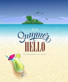 Hola tarjeta de felicitación de verano con mar, playa, isla tropical y bebida fría
