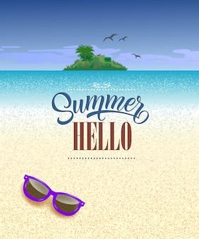 Hola tarjeta de felicitación estacional de verano con océano, playa, isla tropical y gafas de sol.