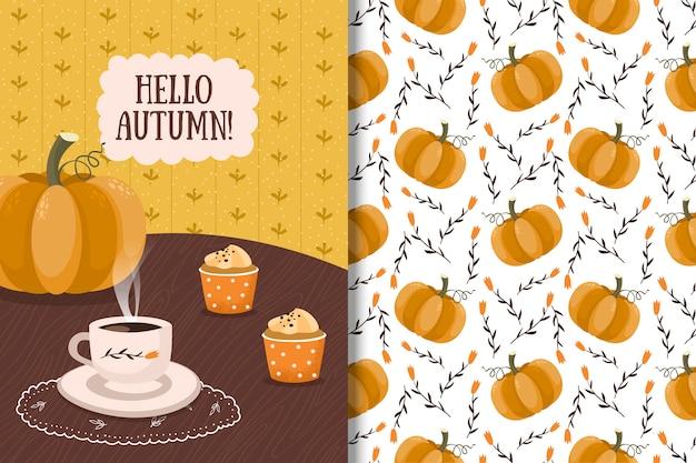 Hola tarjeta de otoño y patrones sin fisuras con calabaza, café y muffins