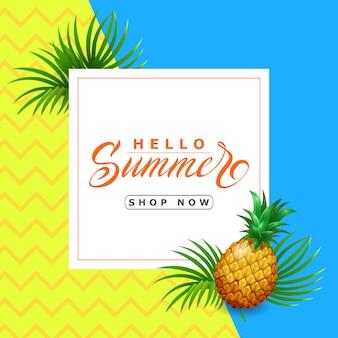 Hola tienda de verano ahora con letras de piña. oferta de verano o publicidad de venta