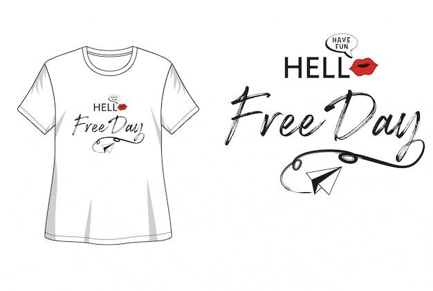 Hola tipografía de día libre para camiseta estampada