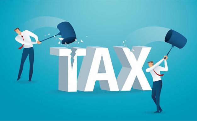 Hombre destruyendo la palabra impuesto con un martillo.