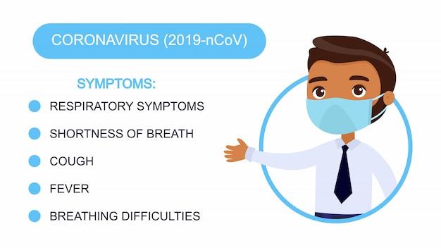 Hombre de piel oscura de dibujos animados en un traje de oficina apunta a una lista de síntomas de coronavirus. personaje con una máscara protectora en la cara. infografía de protección antivirus.