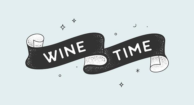 Hora del vino. cinta vintage con texto wine time banner vintage blanco negro con cinta